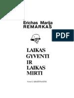 Remarkas, Erichas Maria - Laikas Gyventi Ir Laikas Mirti