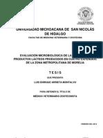 Evaluacin Microbiolgica de La Leche y Los Productos Lcteos Producidos en Cuatro Expendios de La Zona Metropolitana de Morelia