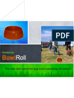 BowlRoll - The new sport sweeping the nation