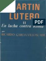 Martin Lutero - II - En Lucha Contra Roma - R. García Villoslada - B.A.C. - (OCR)