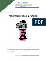 Projecto Escola & Família