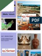 Circuit Archéologiques 4 J et 3 nuits