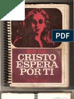 Cristo Espera Por Ti (psicografia Waldo Vieira - espírito Honoré de Balzac)