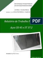 Relatório Aço CK45 e ST37.2