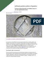 La masonería infiltrada partidos políticos Españoles