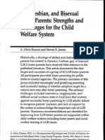 Downs AC, James SE, 2006. Gay, Lesbian, And Bisexual Foster Parents Strengths and Challenges for the Child Welfare System.