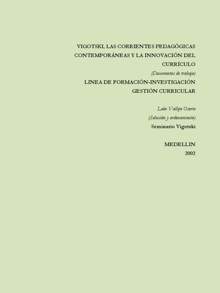 Vigotski, las corrientes pedagógicas contemporáneas.