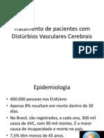 Tratamento de pacientes com Distúrbios Vasculares Cerebrais
