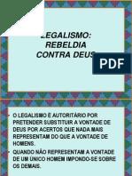 Legalismo - Rebeldia Contra Deus