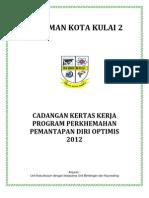 Kertas Kerja Perkhemahan Pemantapan Diri Optimis 2012