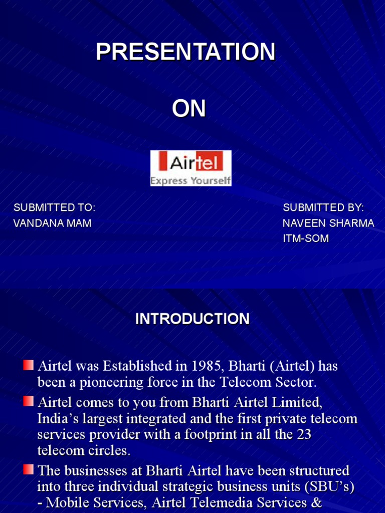 case study on bharti airtel limited Gpm case study: airtel, madagascar of the global bharti airtel group airtel the limited reach of grid power infrastructure has led to rely on diesel.