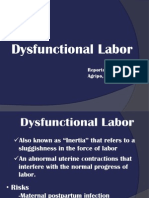 Dysfunctional Labor as one of the Intrapartal complications