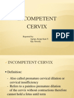 Incompetent Cervix as one of the Antenatal complications
