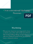 Non-conventional Machining Processes