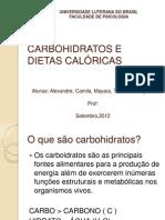 CARBOHIDRATOS E DIETAS CALÓRICAS