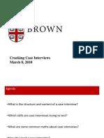 Brown Cracking-Case-Interviews 03-25-10 v2