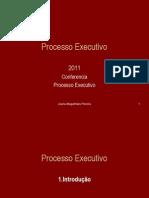 Slides Conferencia2011 Processo Executivo