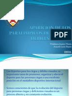 Aparicion de Los Paralimpicos de Ciegos y Debiles Diapositivas