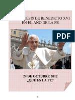 02. Catequesis de Benedicto XVI en el Año de la Fe. 24 Octubre 2012