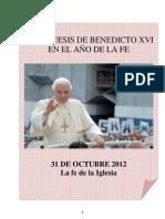 03. Catequesis de Benedicto XVI en el Año de la Fe. 31 Octubre 2012
