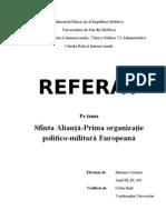 Sfanta Alianta - Prima Organizatie Politico-Militara Europeana