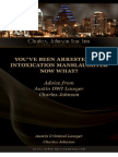 Youve Been Arrested for Intoxication Manslaughter Now What Advice From Austin DWI Lawyer Charles Johnson