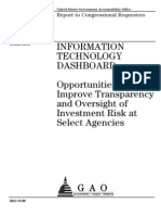INFORMATION TECHNOLOGY DASHBOARD Opportunities Exist to Improve Transparency and Oversight of Investment Risk at Select Agencies