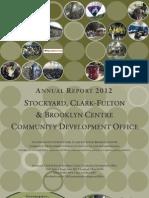 2012 Annual Report - Stockyard, Clark-Fulton & Brooklyn Centre Community Development Office