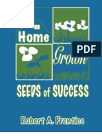 Home Grown Seeds of Success