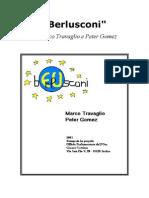 Berlusconi - Di Marco Travaglio e Peter Gomez