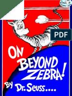 Dr. Seuss - On Beyond Zebra!