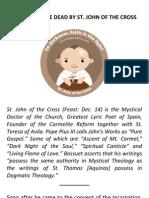 Resurrection Miracle of St. John of the Cross [ Jesus Easter Miracle Raise Dead Saint Our Lady Carmel Theotokos Christian Catholic Orthodox Adventist Mormon ]