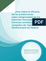 COPMadrid. Informes Sobre Eficacia de Las Predicciones Sobre PeligrosidaddelosInformesPsicologicos Forenses Emitidos en Los Juzgados de Vigilancia Penitenciaria, 2012.