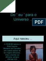 Do ' Eu ' Para o Universo