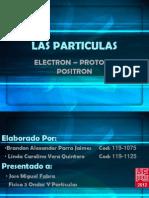 Las Particulas (Electrón, Protón, Positrón)