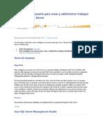 Configurar Un Usuario Para Crear y Administrar Trabajos Del Agente SQL Server