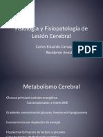 Fisiología y Fisiopatología de Lesión Cerebral