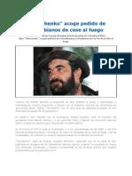 Timochenko Acoge Pedido de Colombianos de Cese Al Fuego