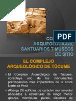 COMPLEJOS ARQUEOLÓGICOS, SANTUARIOS T MUSEOS DE SITIO