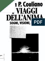 Joan P. Couliano - I viaggi dell'anima - Sogni, visioni, estasi