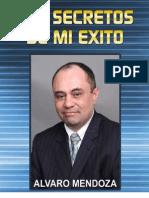 Los Secretos Demi Ex i to Alvaro Mendoza