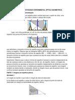 RELATÓRIO DA ATIVIDADE EXPERIMENTAL ÓPTICA GEOMÉTRICA