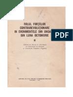 Rolul fortelor contrarevolutionare in evenimentele din Ungaria...1956 vol.II