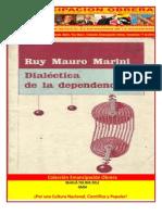 Libro No. 354.  Dialéctica de la dependencia. Marini, Ruy Mauro. Colección Emancipación Obrera. Noviembre 17 de 2012