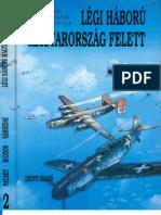 Legi Haboru Magyarorszag Felett 2