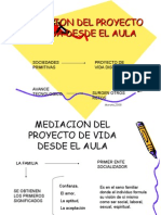 MEDIACION DEL PROYECTO DE VIDA DESDE EL AULA (Upel Maracay)
