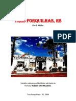 TRÊS FORQUILHAS - RS