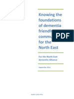 Knowing the Foundations of Dementia Friendly Communities in the North East