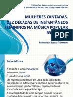 MULHERES CANTADAS. DEZ DÉCADAS DE INS TANTÂNEOS FEMININOS NA MÚSICA POPULAR BRASILEIRA