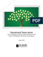 Intentional Innovation - Kellogg Foundation 2008